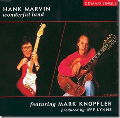 Hank_Marvin_And_Mark_Knopfler-Wonderful_Land-FRONTAL